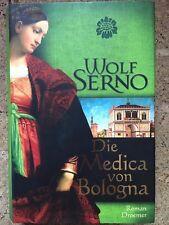 Die Medica von Bologna von Wolf Serno (2010, Gebunden)