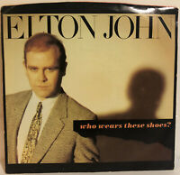 Elton John - Who Wears These Shoes? / Lonely Boy 1984 - 7' Single 45rpm Record
