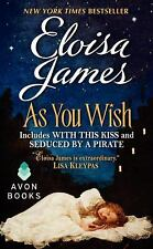 AS YOU WISH [9780062276964] - ELOISA JAMES (PAPERBACK) NEW