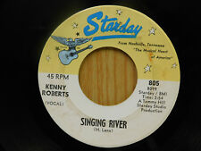 Kenny Roberts 45 Singing River bw Just LOok Dont Touch   Starday VG+ Michigan