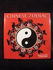 Chinese Zodiak by Isabella Alston/Kathryn Dixon (2014, Hardcover)