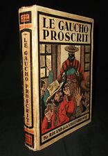 Le gauchot proscrit - Roland de la Villèsbrunne - 1937 - Illustrations Toussaint