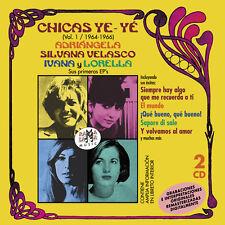 CHICAS YE-YE-ADRIÁNGELA, SILVANA VELASCO, IVANA Y LORELLA VOL.1 1964-1966-2CD