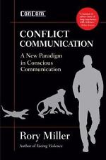 CONFLICT COMMUNICATION - MILLER, RORY - NEW BOOK