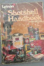 LYMAN SHOTSHELL HANDBOOK THIRD EDITION