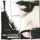 Neuroticfish - A Greater Good: Best of Neuroticfish (CD)