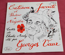 GEORGES VAUR LP TEXTES CHARLES MOULY  CATINOU JACOUTI ET PADINO A MINSESEBES