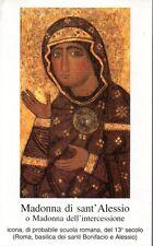 578 Madonna di sant'Alessio o Madonna intercessione   Santino Holycard