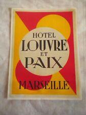 Vintage Luggage label Hotel Louvre et paix Marseille