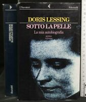 SOTTO LA PELLE. Doris Lessing. Feltrinelli.