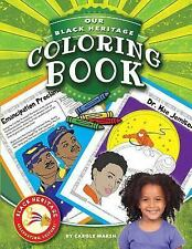 Black Heritage: Our Black Heritage Coloring Book by Carole Marsh (2014,...