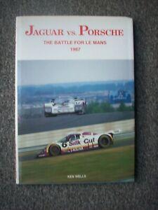JAGUAR  VS  PORSCHE,THE BATTLE FOR LE MANS  1987.  KEN WELLS