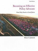 Becoming an Effective Policy Advocate by Bruce S. Jansson (Hardcover)-NEW