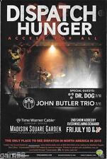 DISPATCH John Butler Trio Dr. Dog HUNGER Concert Handbill Mini Poster 2015