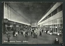 Roma : Stazione Termini - Galleria -  non viaggiata indicativamente anni '50