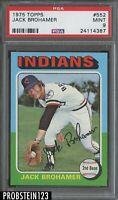 1975 Topps #552 Jack Brohamer Cleveland Indians PSA 9 MINT