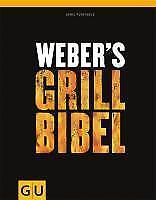 Weber's Grillbibel - Jamie Purviance - 9783833818639 DHL-Versand PORTOFREI