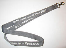 BMW International Open 2006 Schlüsselband Lanyard NEU (T179)