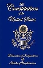 Constitution of the United States, Declaration of Independence, and Articles ...