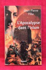 L'apocalypse dans l'Islam - Jean-Pierre Filiu - Livre - Occasion
