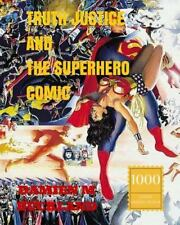 Truth Justice and the Superhero Comic : 1000 Copy Limited Edition by Damien...