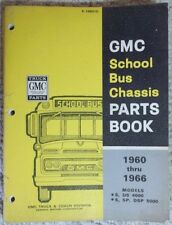 1960 thru 1966 GMC School Bus Chassis Parts Book DS 4000 SP DSP 5000 Original
