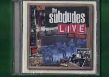 THE SUBDUDES - LIVE AT LAST  CD NUOVO SIGILLATO