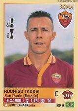N°463 RODRIGO TADDEI # BRAZIL AS.ROMA ITALIA CALCIATORI 2014 PANINI STICKER