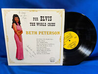 Beth Peterson LP For Elvis the World Cries Perfection Bad Elvis Presley Imp