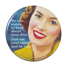 Hear About Diet Just Eat Salad Be Sad Pinback Button Pin