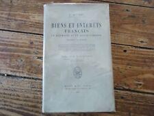 LORRAINE - BIENS ET INTERETS FRANCAIS EN ALLEMAGNE ALSACE LORRAINE GUERRE 1917