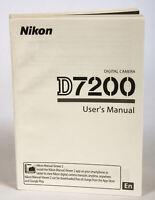 Nikon D7200 Digital SLR Camera System User Instruction Manual EX