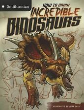 How To Draw Incredible Dinosaurs (smithsonian Drawing Books): By Kristen McCurry