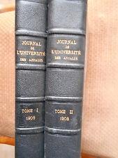 JOURNAL DE L'UNIVERSITE DES ANNALES - ANNEE 1908 - TOME I & II