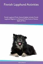 Finnish Lapphund Activities Finnish Lapphund Tricks, Games and Agility.