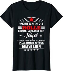Fun Shirt Wenn ich in die Hölle komme Teufel Thron Meisterin Spruch Geschenk