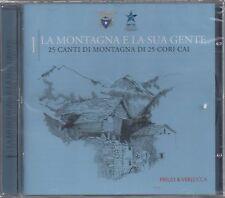 25 CORI CAI - LA MONTAGNA E LA SUA GENTE  VOL.1- CD NUOVO SIGILLATO
