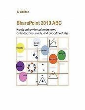 Sharepoint 2010 ABC (Paperback or Softback)