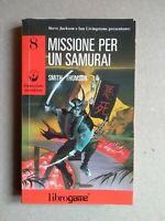 Missione per un Samurai Dimensione Avventura 8 Librogame