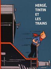 Livre Hergé Tintin et les Trains Moulinsart