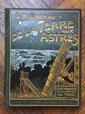 MILLOCHAU De la Terre aux Astres DELAGRAVE 1910 Cartonnage polychrome astronomie