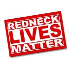 Red & White Letters Redneck Lives Matter 11x17 Poster