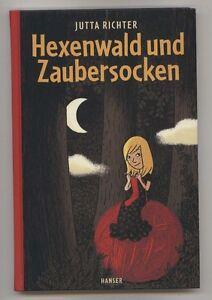 Jutta Richter - Hexenwald und Zaubersocken (Gebunden)