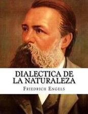Dialectica de la Naturaleza by Friedrich Engels (2015, Paperback)