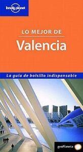 Lo Mejor de Valencia (Best Of) (Spanish Edition), Miles Roddis, Good Book