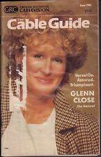 The Cable Guide Magazine June 1985 Glenn Close 072017nonjhe
