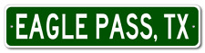 EAGLE PASS, TEXAS  City Limit Sign - Aluminum