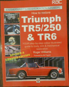 How to Restore Triumph TR5 TR250 TR6 - Roger Williams - unused