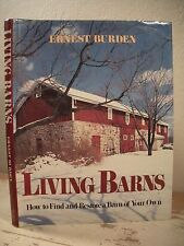 LIVING BARNS Burden HC/DJ VG How To Find Restore Architecture Barn Home Work On