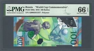 RUSSIA 100 Rubles 2018, World Cup Commemorative, P-280a PMG 66 EPQ Gem UNC
